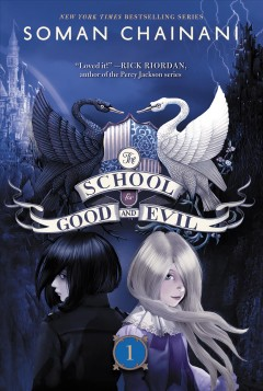 The School for Good and Evil - Soman Chainani.