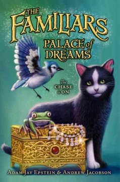 Palace of dreams - Adam Jay Epstein, Andrew Jacobson ; art by Dave Phillips.