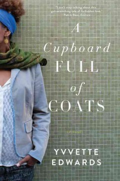 A cupboard full of coats / Yvvette Edwards.