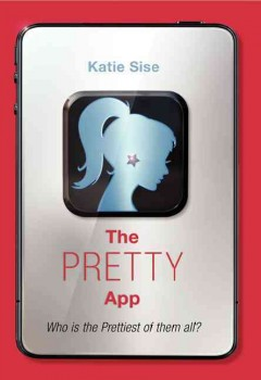The pretty app /  Katie Sise. - Katie Sise.