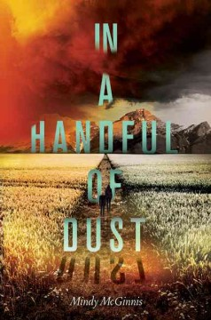 In a handful of dust - Mindy McGinnis.