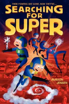 Searching for super /  Marion Jensen. - Marion Jensen.