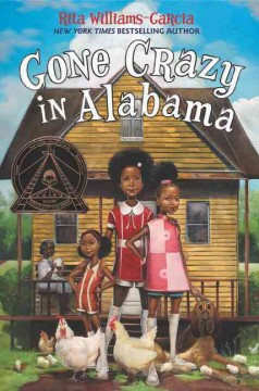 Gone crazy in Alabama /  Rita Williams-Garcia. - Rita Williams-Garcia.