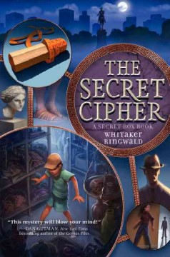 The secret cipher /  Whitaker Ringwald. - Whitaker Ringwald.