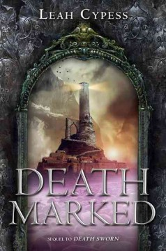 Death marked /  Leah Cypess. - Leah Cypess.