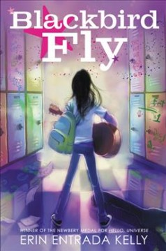 Blackbird fly /  Erin Entrada Kelly. - Erin Entrada Kelly.