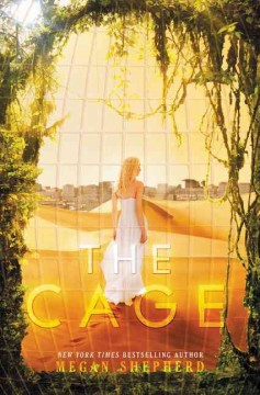 The cage /  by Megan Shepherd. - by Megan Shepherd.