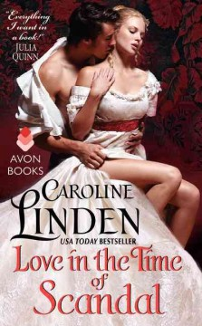 Love in the time of scandal /  Caroline Linden. - Caroline Linden.