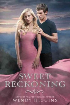 Sweet reckoning - by Wendy Higgins.