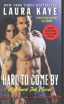 Hard to Come by : A Hard Ink Novel