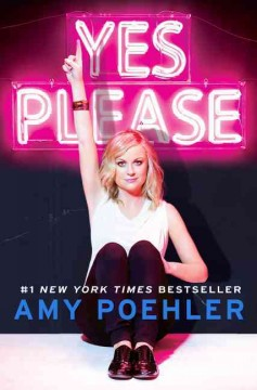 Yes please - Amy Poehler.