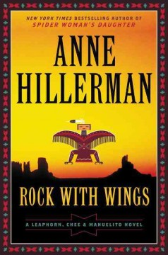 Rock With Wings / Anne Hillerman - Anne Hillerman