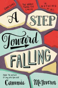 A step toward falling /  a novel by Cammie McGovern. - a novel by Cammie McGovern.