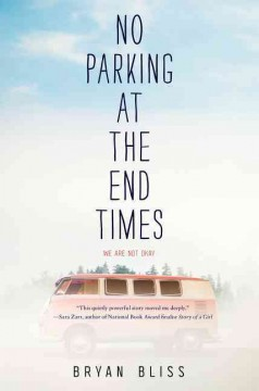 No parking at the end times /  Bryan Bliss. - Bryan Bliss.