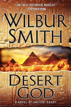 Desert god : a novel of ancient Egypt - Wilbur Smith.