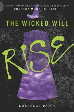 The wicked will rise /  Danielle Paige. - Danielle Paige.