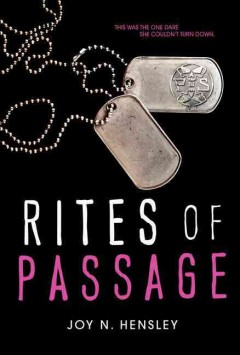 Rites of passage - Joy N. Hensley.
