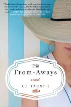 The from-aways - C.J. Hauser.