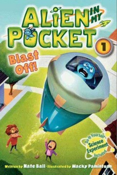 Blast off! - by Nate Ball ; illustrated by Macky Pamintuan.