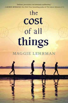 The cost of all things /  Maggie Lehrman. - Maggie Lehrman.