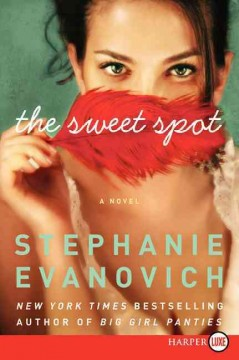 The sweet spot - Stephanie Evanovich.