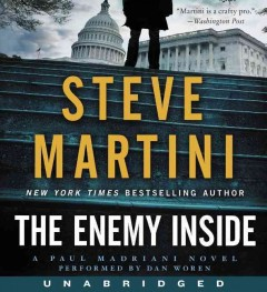 The enemy inside : [a Paul Madriani novel] / Steve Martini. - Steve Martini.