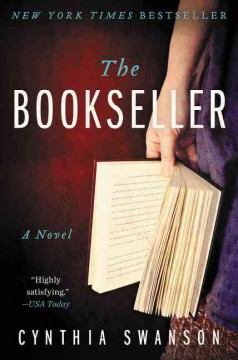 The bookseller : a novel / Cynthia Swanson. - Cynthia Swanson.