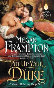 Put up your duke /  Megan Frampton. - Megan Frampton.