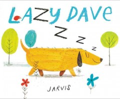 Lazy Dave /  Jarvis. - Jarvis.