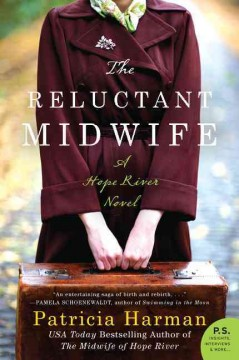 Reluctant Midwife : A Hope River Novel