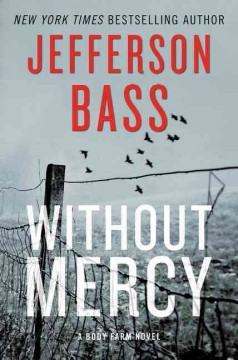 Without Mercy : A Body Farm Novel