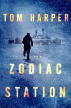 Zodiac Station /  Tom Harper. - Tom Harper.