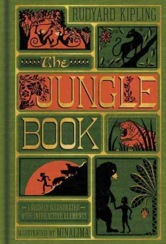 The jungle book /  by Rudyard Kipling ; with illustrations by Minalima. - by Rudyard Kipling ; with illustrations by Minalima.