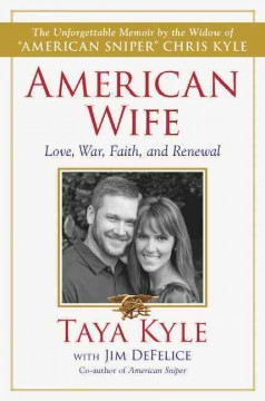 American Wife / Taya Kyle with Jim DeFelice - Taya Kyle with Jim DeFelice