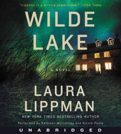 Wilde Lake : a novel / Laura Lippman. - Laura Lippman.