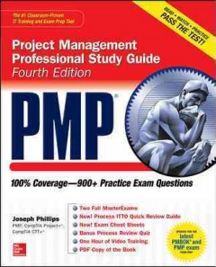PMP : project management professional study guide / by Joseph Phillips. - by Joseph Phillips.