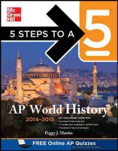 AP world history, 2014-2015 /  by Peggy Martin. - by Peggy Martin.