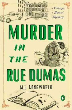 Murder in the Rue Dumas : a Verlaque and Bonnet provençal mystery