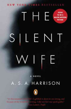 The silent wife : a novel / A.S.A. Harrison. - A.S.A. Harrison.