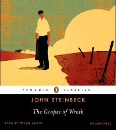 The grapes of wrath John Steinbeck.