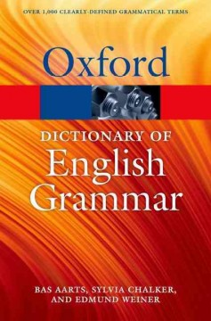 The Oxford dictionary of English grammar.