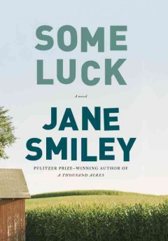 Some luck - Jane Smiley.