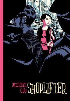 Shoplifter - Michael Cho.