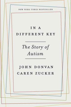 In a Different Key : The Story of Autism