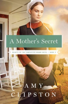A mother's secret - Amy Clipston.