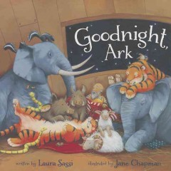Goodnight, Ark - by Laura Sassi.