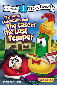 The Mess detectives and the case of the lost temper - story by Karen Poth.