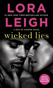 Wicked Lies : A Men of Summer Novel