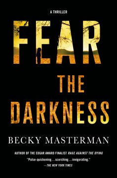Fear the darkness /  Becky Masterman. - Becky Masterman.