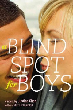 A blind spot for boys - by Justina Chen.